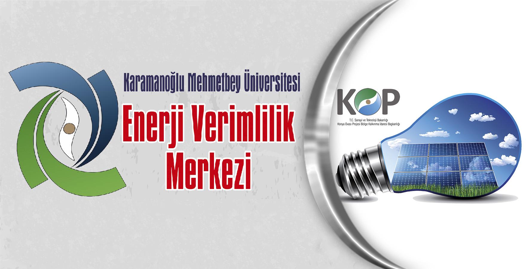 """Türkiye'deki Dördüncü """"Enerji Verimliliği Merkezi"""" KOP Bölgesinde Kurulacak"""