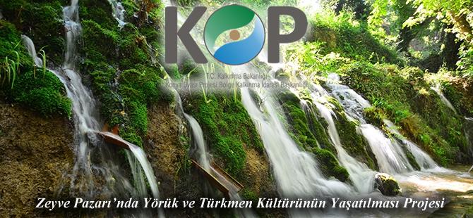 Zeyve Pazarı'nda Yörük ve Türkmen Kültürünün Yaşatılması Projesi